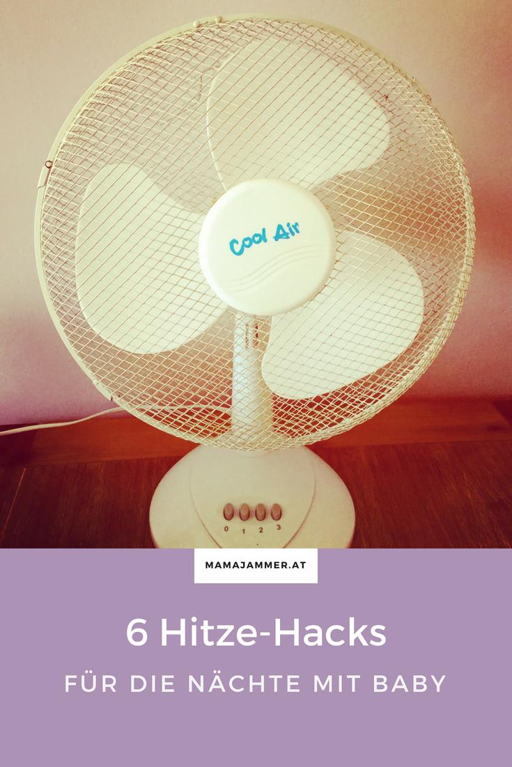 Hitze-Hacks und Babyschlaf