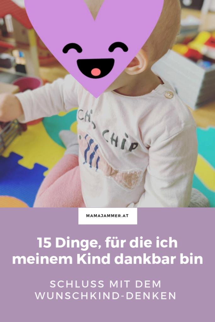 Schluss mit dem Wunschkind-Denken - wir haben Glück mit unseren Kindern!